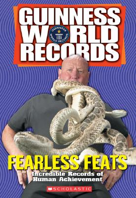 Guinness World Records Fearless Feats By Calkhoven, Laurie/ Herndon, Ryan/ Barrett, Laura (EDT)