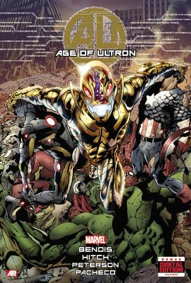 Age of Ultron By Bendis, Brian Michael/ Hitch, Bryan (ILT)
