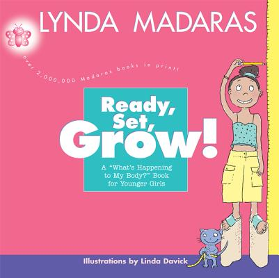 Ready, Set, Grow! By Madaras, Lynda/ Davick, Linda (ILT)