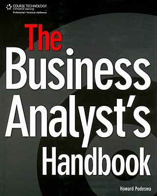The Business Analysts Handbook By Podeswa, Howard